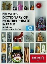 Brewer's Dictionary of Modern Phrase & Fable