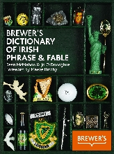 Brewer's Dictionary of Irish Phrase & Fable